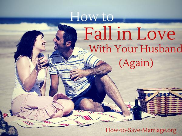 love your husband again