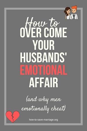 overcome husband emotional affair forgive emotional cheating